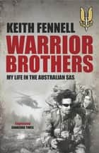 Warrior Brothers - My Life in the Australian SAS ebook by