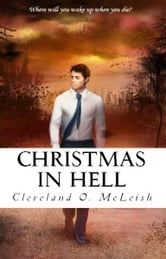 Christmas In Hell ebook by Cleveland McLeish