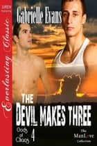 The Devil Makes Three ebook by Gabrielle Evans