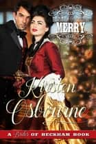 Mail Order Merry - Brides of Beckham, #19 ebook by