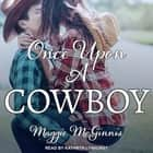 Once Upon a Cowboy audiobook by