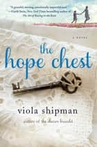 Ebook The Hope Chest di A Novel