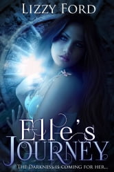 Elle's Journey - The Foretold Trilogy Book I ebook by Lizzy Ford
