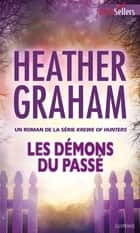 Les démons du passé - T8 - Krewe of Hunters ebook by Heather Graham