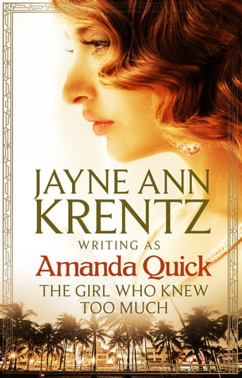 The Girl Who Knew Too Much 電子書 by Amanda Quick