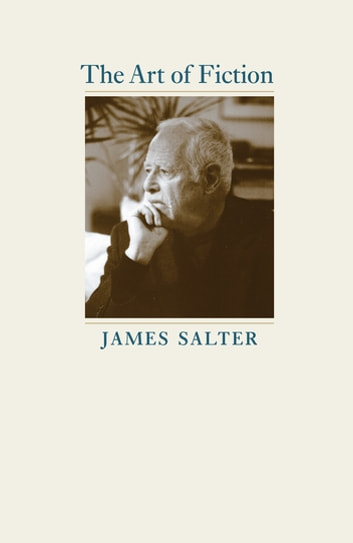 The Art of Fiction ebook by James Salter