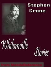 Whilomville Stories (Mobi Classics) ebook by Stephen Crane