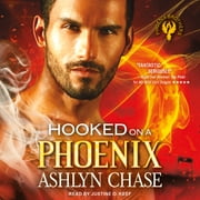 Hooked on a Phoenix audiobook by Ashlyn Chase