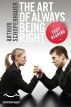 The art of always being right ebook by Arthur Schopenhauer