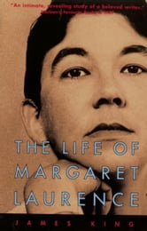The Life Of Margaret Laurence ebook by James King