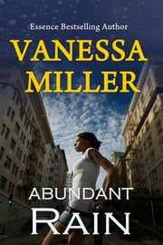 Abundant Rain - (Rain Series - Book 2) ebook by Vanessa Miller