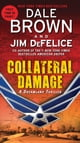 Collateral Damage: A Dreamland Thriller ebook by Dale Brown,Jim DeFelice