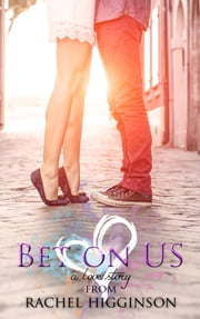 Bet on Us ebook by Rachel Higginson