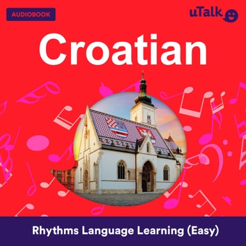 uTalk Croatian audiobook by Eurotalk Ltd