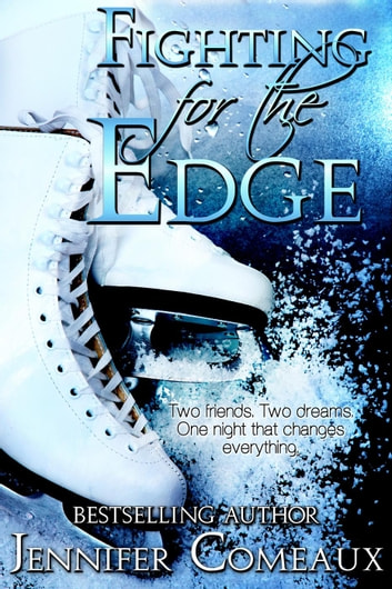 Fighting for the Edge - Edge Series, #3 ebook by Jennifer Comeaux