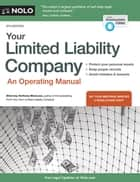 Your Limited Liability Company - An Operating Manual ebook by Anthony Mancuso, Attorney