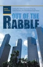 Out of the Rabble ebook by David Chiweza