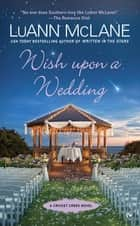 Wish Upon a Wedding ebook by LuAnn McLane