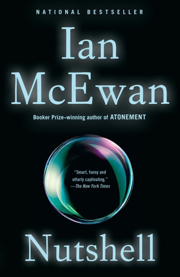 Nutshell - A Novel ebook by Ian McEwan