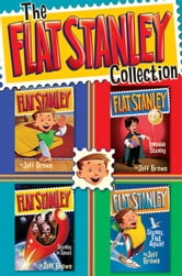 The Flat Stanley Collection (Four Complete Books) ebook by Jeff Brown