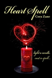 Heart Spell ebook by Cora Zane