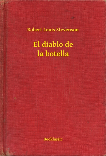 El diablo de la botella ebook by Robert Louis Stevenson