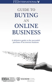 Guide to Buying an Online Business ebook by Thomas Smale,Ismael Wrixen,David Newell