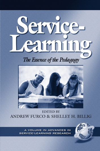 Service Learning - The Essence of the Pedagogy ebook by