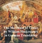 Der Kaufmann von Venedig (Merchant of Venice in German) ebook by William Shakespeare
