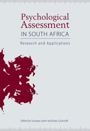 Psychological Assessment in South Africa - Research And Applications ebook by Sumaya Laher, Kate Cockcroft, Zaytoon Amod,...