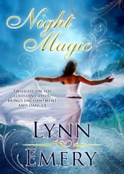 Night Magic ebook by Lynn Emery
