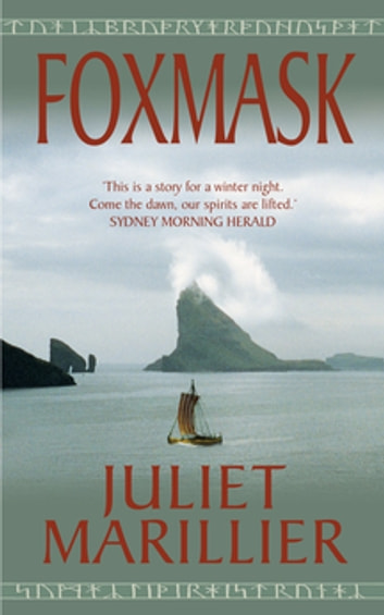 Foxmask: Saga of the Light Isles 2 ebook by Juliet Marillier