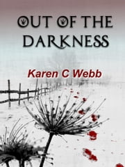 Out of the Darkness ebook by Karen C. Webb