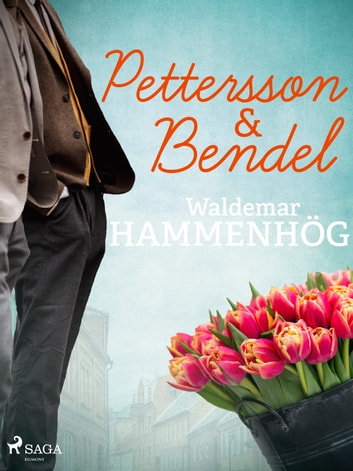 Pettersson & Bendel ebook by Waldemar Hammenhög
