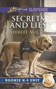 Secrets and Lies ebook by Shirlee McCoy