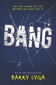 Bang ebook by Barry Lyga