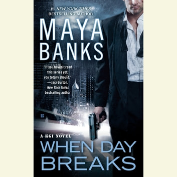 When Day Breaks audiobook by Maya Banks