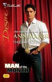 The Bride Hunter ebook by Ann Major