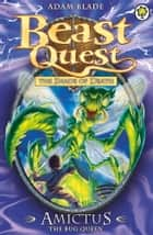 Beast Quest: Amictus the Bug Queen - Series 5 Book 6 ebook by Adam Blade