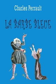 La Barbe Bleue ebook by Charles Perrault