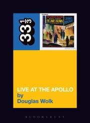 James Brown's Live at the Apollo ebook by Douglas Wolk
