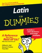 Latin For Dummies ebook by Clifford A. Hull,Steven R. Perkins,Tracy Barr