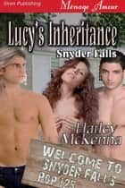 Lucy's Inheritance ebook by