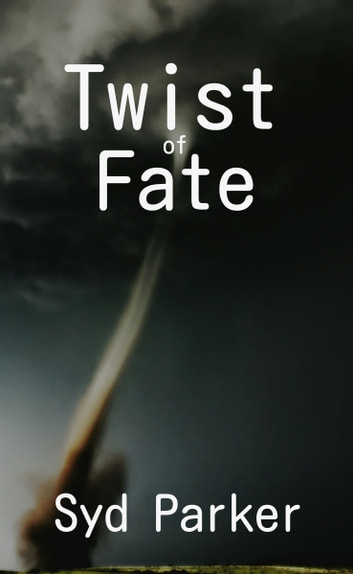 Twist of Fate ebook by Syd Parker