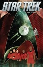 Star Trek Vol. 4 ebook by Mike Johnson, Stephen Molnar, Tim Bradstreet