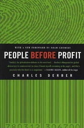 People Before Profit - The New Globalization in an Age of Terror, Big Money, and Economic Crisis ebook by Charles Derber