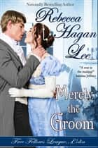 Merely the Groom ebook by Rebecca Hagan Lee