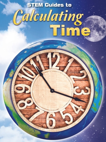 Stem Guides To Calculating Time ebook by Kay Robertson