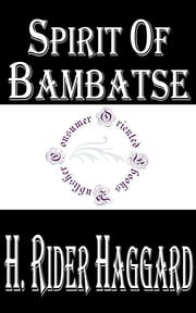 Spirit of Bambatse ebook by H. Rider Haggard