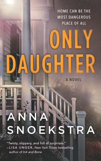 Only Daughter ebook by Anna Snoekstra